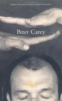 Bliss - Peter Carey