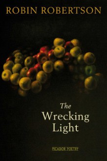 The Wrecking Light - Robin Robertson
