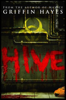 Hive - Griffin Hayes