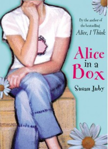 Alice in a Box - Susan Juby