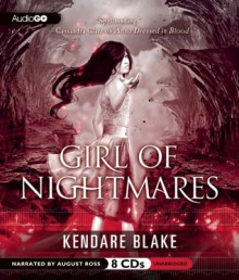 Girl of Nightmares - Kendare Blake,August Ross