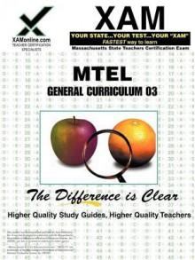MTEL General Curriculum 03 - Sharon Wynne