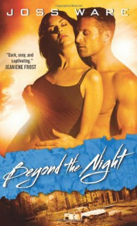 Beyond the Night - Joss Ware, Colleen Gleason