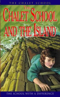 The Chalet School and the Island - Elinor M. Brent-Dyer