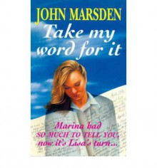 Take My Word For It - John Marsden