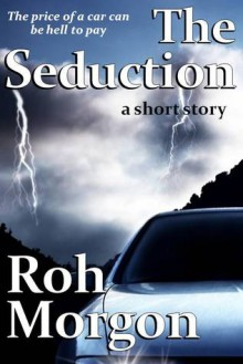 The Seduction - Roh Morgon