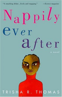 Nappily Ever After - Trisha R. Thomas