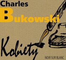 Kobiety - Charles Bukowski, Andrzej Blumenfeld, Lesław Ludwig