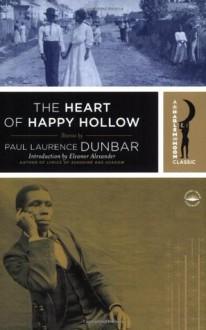 The Heart of Happy Hollow (Harlem Moon Classics) - Paul Laurence Dunbar, Eleanor Alexander