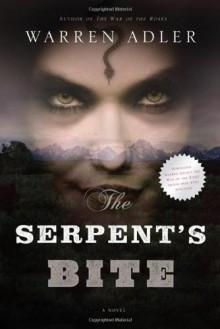 The Serpent's Bite - Warren Adler