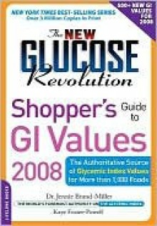 The New Glucose Revolution Shopper's Guide to GI Values 2010 - Jennie Brand-Miller