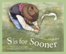 S Is For Sooner: An Oklahoma et Series Alphabet - Devin Scillian
