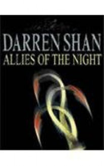 Allies of the Night: The Saga of Darren Shan Book 8 - Darren Shan