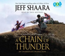 A Chain of Thunder - Jeff Shaara