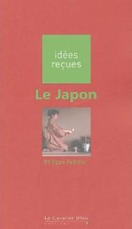 Le Japon - Philippe Pelletier