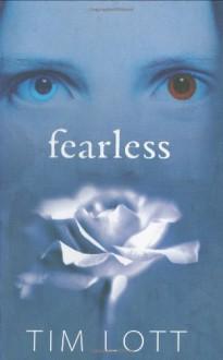 Fearless - Tim Lott