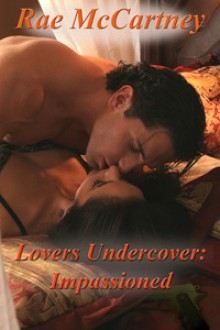 Lovers Undercover: Impassioned - Rae McCartney