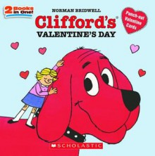 Clifford's Valentine's Day - Norman Bridwell