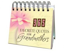 365 Favorite Quotes For Grandmothers - Various