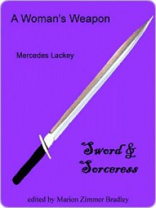 A Woman's Weapon - Mercedes Lackey