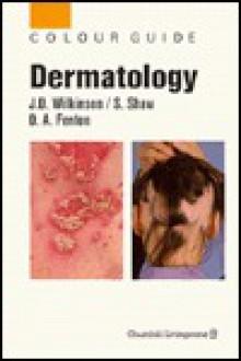 Dermatlogy - J.D. Wilkinson