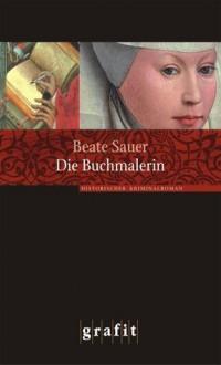 Die Buchmalerin - Beate Sauer