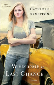 Welcome to Last Chance - Cathleen Armstrong