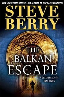 The Balkan Escape (Cotton Malone, #5.5) - Scott Brick,Steve Berry
