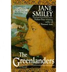 Greenlanders - Jane Smiley