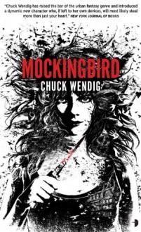 Mockingbird - Chuck Wendig