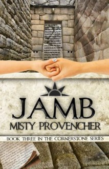 Jamb (The Cornerstone Series) - Misty Provencher