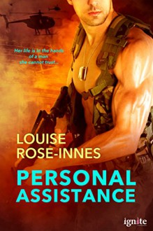 Personal Assistance (Entangled Ignite) - Louise Rose-Innes