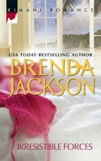 Irresistible Forces (Kimani Romance) - Brenda Jackson