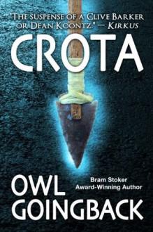 Crota - Owl Goingback