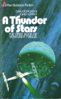 Thunder Of Stars - Dan Morgan, John Kippax