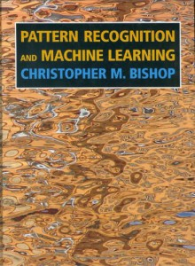 Pattern Recognition and Machine Learning (Information Science and Statistics) - Christopher M. Bishop