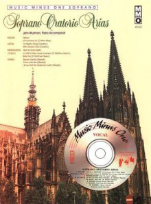 Music Minus One Soprano: Oratorio Arias For Soprano (Book & Cd) - Hal Leonard Publishing Company, Wolfgang Amadeus Mozart, Georg Friedrich Händel