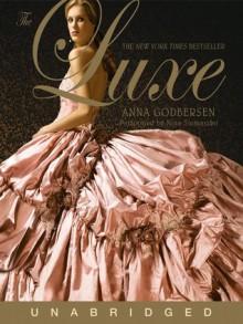 The Luxe - Anna Godbersen,Nina Siemaszko