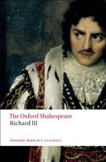 The Tragedy of King Richard III - William Shakespeare