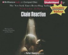 Chain Reaction (Perfect Chemistry Novels) - Simone Elkeles, Roxanne Hernandez, Blas Kisic