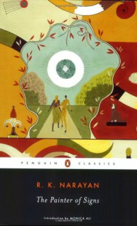 The Painter of Signs - R.K. Narayan, Monica Ali