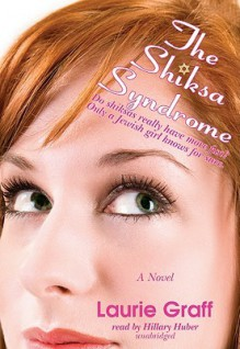 The Shiksa Syndrome - Laurie Graff, To Be Announced