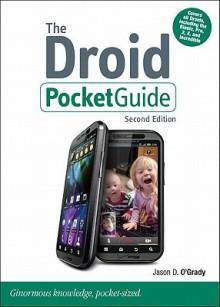 The Droid Pocket Guide - Jason D. O'Grady