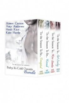 'Tis the Season Bundle - Amy Andrews,Heidi Rice,Kate Hardy,Aimee Carson