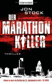 Der Marathon-Killer - Jon Stock, Andreas Helweg