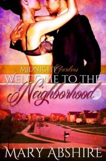 Welcome to the Neighborhood - Mary Abshire