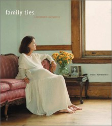 Family Ties: A Contemporary Perspective - Trevor J. Fairbrother, Sarah Vowell