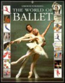 The World of Ballet - Judy Tatchell