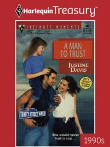 A Man To Trust - Justine Davis