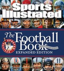 Sports Illustrated The Football Book Expanded Edition - Sports Illustrated